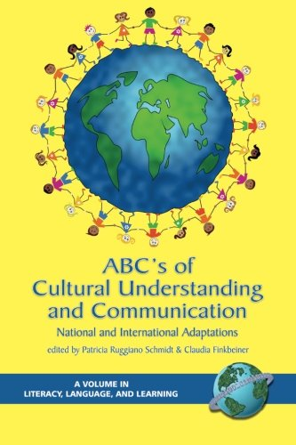 Abc's of Cultural Understanding and Communication: National and International Adaptations (Literacy, Language, And Learning) by Brand: Information Age Publishing