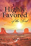Highly Favored of the Lord II (Volume 2)