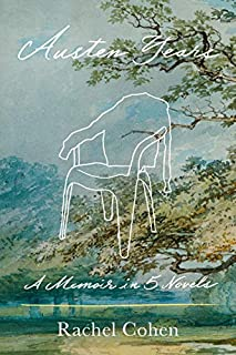 Book Cover: Austen Years: A Memoir in Five Novels