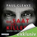 Die Saat des Killers Hörbuch von Paul Cleave Gesprochen von: Martin Keßler