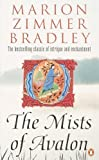 The Mists of Avalon (Mists of Avalon 1) by Bradley, Marion Zimmer (1993) Paperback