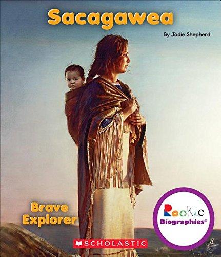 Download Sacagawea: Brave Explorer (Rookie Biographies) PDF
