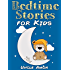 Books for Kids: Bedtime Stories for Kids (Bedtime Stories For Kids Ages 4-8): Short Stories for Kids, Kids Books, Bedtime Stories For Kids, Children Books, ... (Fun Bedtime Story Collection Book 1)