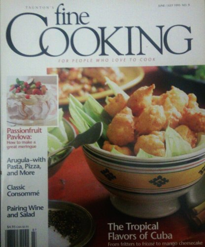 Taunton's Fine Cooking for Peple Who Love to Cook the Tropical Flavors of Cuba From Fritters to Fricase to Mango Cheesecake June/july 1995 (Tropical Cheesecake)