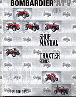 219100205 2005 bombardier traxter quest atv service manual rh amazon com bombardier traxter 500 manual download bombardier traxter 500 manual download