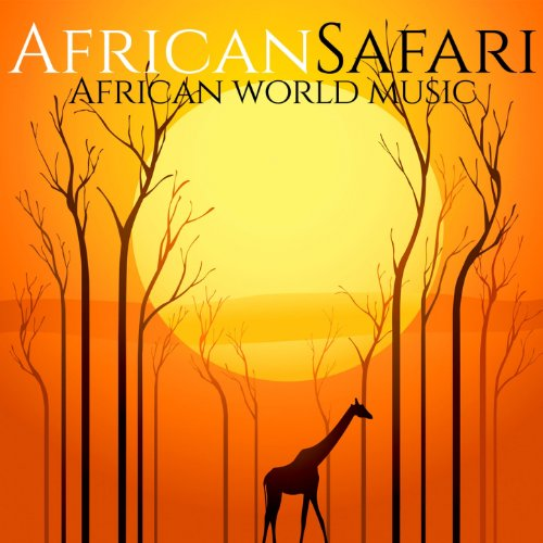 African Safari (African World Music) (The Best Of African Music)