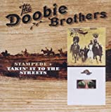 Stampede & Takin It To The Streets - Doobie Brothers