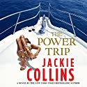 The Power Trip Audiobook by Jackie Collins Narrated by Jackie Collins, Sydney Tamiia Poitier, Holter Graham, Euan Morton, January LaVoy