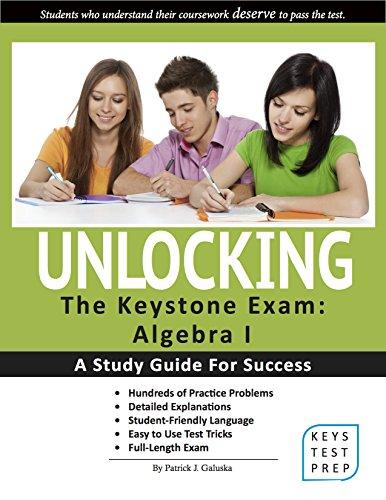 Unlocking the Keystone Exam: Algebra I