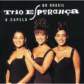 Amazon.com: A Capela Do Brasil: Trio Esperanca: MP3 Downloads