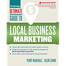 Ultimate Guide to Local Business Marketing (Ultimate Series)