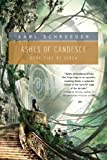 Ashes of Candesce, Karl Schroeder, 0765324938