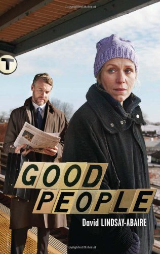 Good People by David Lindsay-Abaire (2011-06-21)