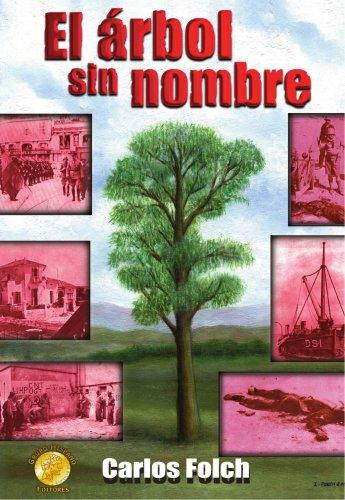 Descargar Libro El Arbol Sin Nombre Carlos Folch