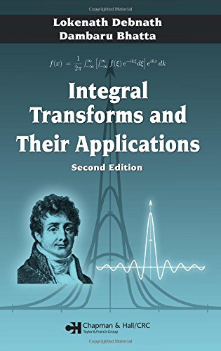Integral Transforms and Their Applications, Second Edition -  Lokenath Debnath, 2nd Edition, Hardcover