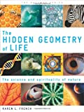 The Hidden Geometry of Life, Karen L. French, 1780281080