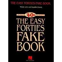 The Easy Forties Fake Book (Fake Books)