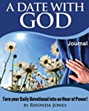 img - for A Date with God Journal: Turn Your Daily Devotional into an Hour of Power book / textbook / text book
