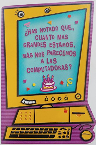 Disfruta Tu Cumpleanos - Cuanto Mas Grandes Estamos - Feliz Cumpleanos / Getting Older Aging Age Funny Humor Happy Birthday Greeting Card in Spanish