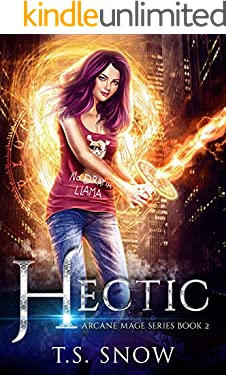 Hectic (Arcane Mage Series Book 2)