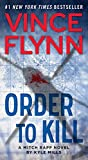 img - for Order to Kill: A Novel (A Mitch Rapp Novel) book / textbook / text book