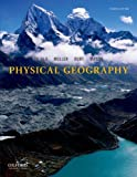 Physical Geography, H. J. de Blij and Peter O. Muller, 0199859612