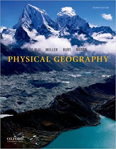 Physical geography the global environment h j de blij peter o physical geography the global environment 4th edition fandeluxe Image collections