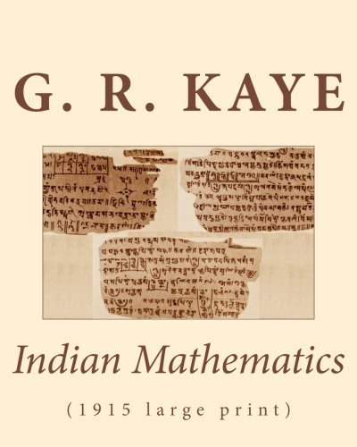 Download Indian Mathematics: (1915 large print) ebook