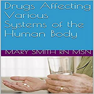 Drugs Affecting Various Systems of the Human Body Audiobook