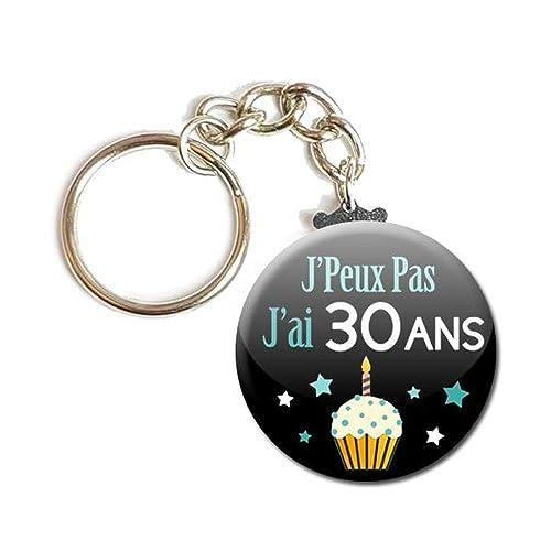 Idee Cadeau 30 Ans.Porte Cles Chainette 3 8 Cm J Peux Pas J Ai 30 Ans Idee Cadeau Humour Homme Femme Anniversaire