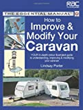 How to Improve & Modify Your Caravan (Essential Manual Series)