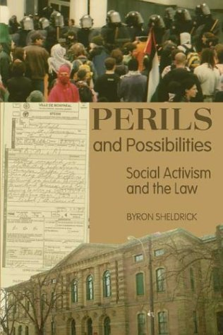 Download Perils and Possibilities: Social Activism and the Law by Byron Sheldrick (2004-09-01) pdf epub