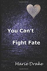 You Can't Fight Fate (Locked Hearts) Paperback