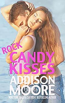 Rock Candy Kisses (3:AM Kisses Book 5) by [Moore, Addison]