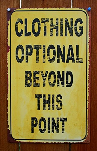 Ohio Wholesale, Inc. Clothing Optional Tin Sign -