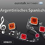 EuroTalk Rhythmen Argentinisches Spanisch |  EuroTalk