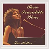 Those Irresistible Blues by Sue Keller (2002-12-30)