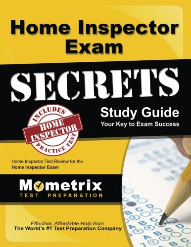 Home Inspector Exam Secrets Study Guide: Home Inspector Test Review for the Home Inspector Exam