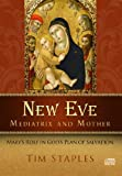img - for New Eve, Mediatrix, and Mother book / textbook / text book