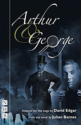 book cover of Arthur and George: Stage Version