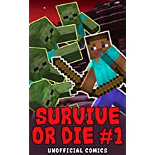 Comic Books: SURVIVE OR DIE 1 (Unofficial Comics) (Comic Books, Kid Comics, Teen Comics, Manga, Kids Stories, Kids Comic Books, Teen Comic Books, Comic Novels, Adventure Comics for All Ages Kids)