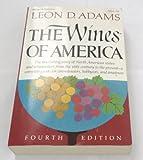 The Wines of America, Leon D. Adams, 0070003327