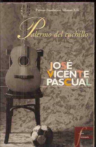 Palermo del Cuchillo (Ficcionario) (Spanish Edition): Jose ...