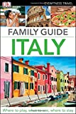 Family Guide Italy (Dk Eyewitness Travel Family Guide)