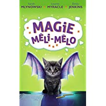 MAGIE MÉLI-MÉLO