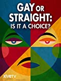 Gay or Straight: Is it a Choice?