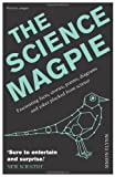 The Science Magpie, Simon Flynn, 1848315996