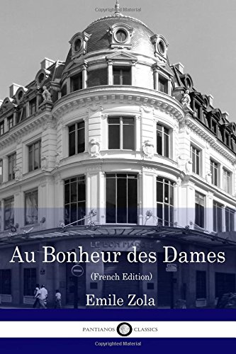 Download Au Bonheur des Dames (French Edition) pdf