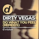 Do What You Feel (Remixes)