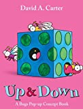 Up & Down: A Bugs Pop-up Concept Book (David Carter's Bugs)